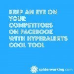 Keep An Eye On Your Competitors On Facebook With HyperAlerts - Cool Tool