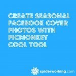 Create Seasonal Facebook Cover Photos With PicMonkey – Cool Tool