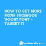 How To Get More From Facebook 'Boost Post' – Target It [Tutorial]