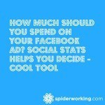How Much Should You Spend On Your Facebook Ad? Social Stats Helps You Decide – Cool Tool