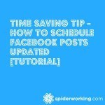 Time Saving Tip - How To Schedule Facebook Posts Updated [Tutorial]