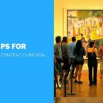 10 Tips For Effective Content Curation