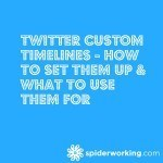 Twitter Custom Timelines - How To Set Them Up & What To Use Them For
