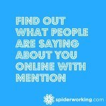 Find Out What People Are Saying About You Online With Mention