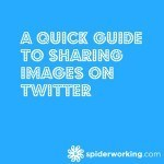 A Quick Guide To Sharing Images On Twitter