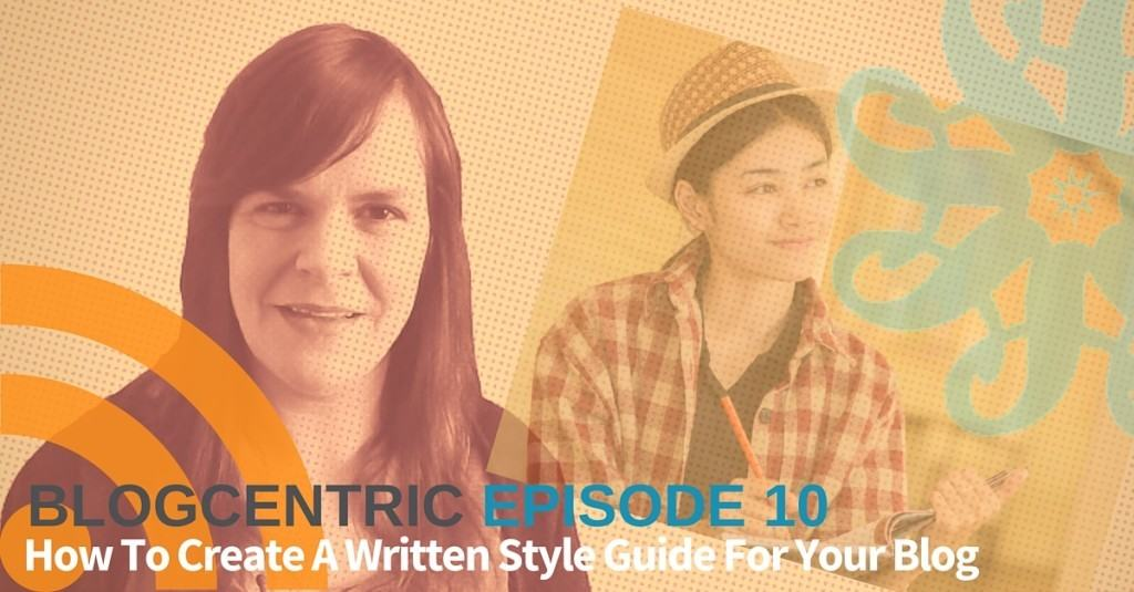 How To Create A Written Style Guide For Your Blog