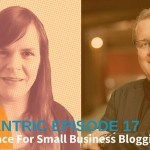 Is There Space For Small Business Blogging? With Mark Schaefer – Blogcentric #17