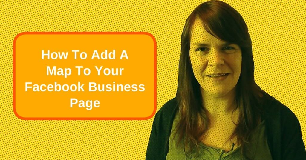 How to add a map to your Facebook business page