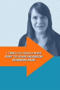 what not to post to Facebook for business