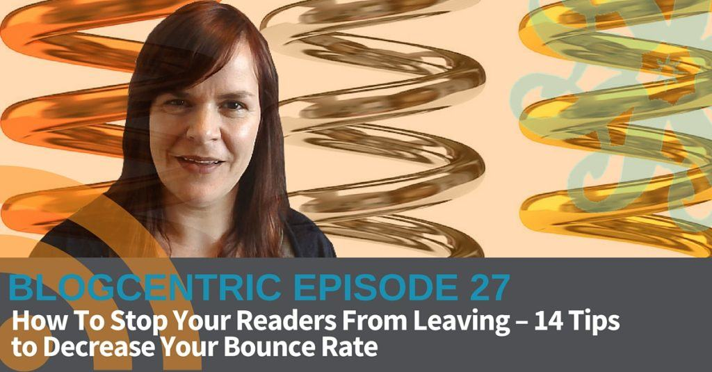 decrease bounce rate on your blog