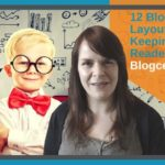 Warning: Your Blog Post Layout Could Be Losing You Readers – Blogcentric #40