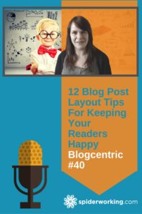 12 Blog Post Layout Tips That Will Keep Your Readers Happy