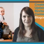 Create A Blog Update Plan To Revitalise Your Content – Blogcentric #41