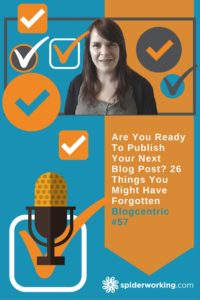Are You Ready To Publish Your Next Blog Post? 26 Things You Might Have Forgotten