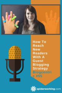 How To Grow Your Audience, Your Reach, Your Content With A Guest Blogging Program