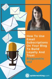 Build more loyal readers to your blog with an email list