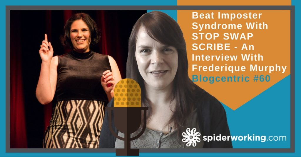 Beat Imposter Syndrome With STOP SWAP SCRIBE - An Interview With Frederique Murphy