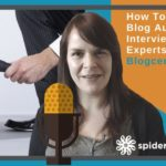 Interviewing Experts – The Easy Way To Grow Your Audience – Blogcentric #61