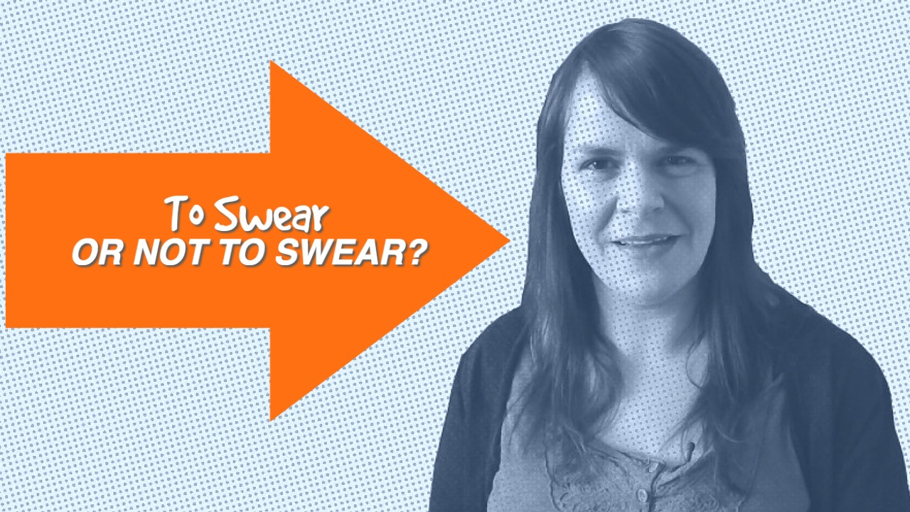 To swear or not to swear?