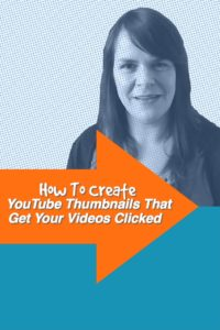How To Create YouTube Thumbnails That Get Your Videos Clicked