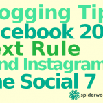 Blogging Tips, Facebook 20% Text Rule and The Blind Instagrammer – The Social 7