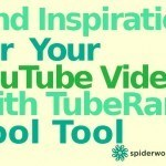 Find Inspiration For Your YouTube Videos With TubeRank - Cool Tool