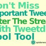 Don't Miss The Important Tweets - Filter Twitter With Tweetdig