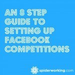 An 8 Step Guide To Setting Up Facebook Competitions
