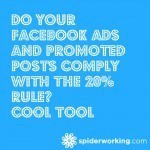 Do Your Facebook Ads and Promoted Posts Comply With The 20% Rule – Cool Tool