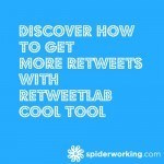Discover How To Get More Retweets With RetweetLab – Cool Tool
