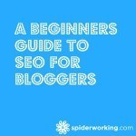 A Beginners Guide To SEO for Bloggers