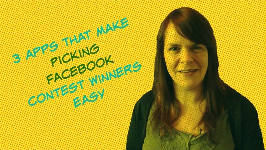3 Apps For Choosing Your Facebook Competition Winner