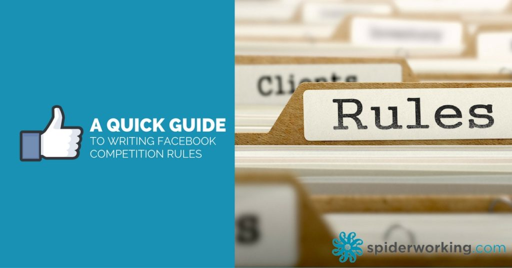 A quick guide to writing rules and guidelines for your Facebook Competitions