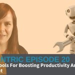 10 Blogging Tools For Boosting Productivity And Creating Better Content – Blogcentric #20