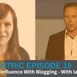 How To Turn Readers Into Buyers – With Ian Cleary Blogcentric #19
