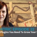 Are You Using These WordPress Plugins On Your Small Business Blog? – Blogcentric #22