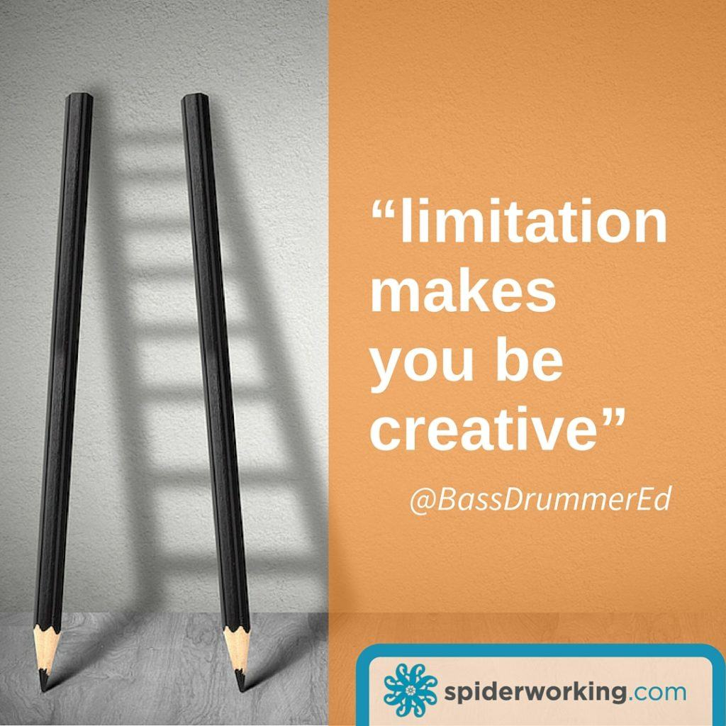 limitation inspires creativity