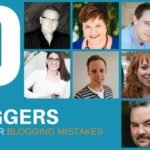 Are You Making These Blogging Mistakes? Top Tips From 10 Blogging Pros