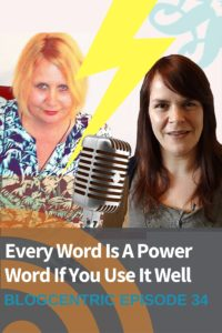Every Word Is A Power Word If You Use It Well