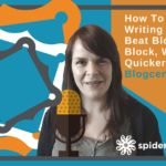 How To Use Writing Frames To Beat Your Bloggers Block, Write Quicker & Focus – Blogcentric #50