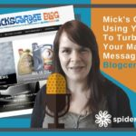 Using Your Blog To Turbo Power Your Marketing Message – Blogcentric #53
