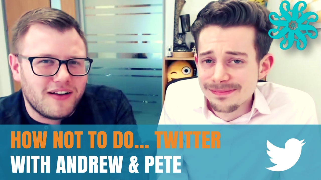 Andrew and Pete tell us what to avoid on Twitter