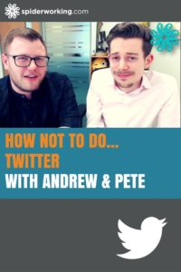Andrew and Pete Tell Us How Not to Do Twitter