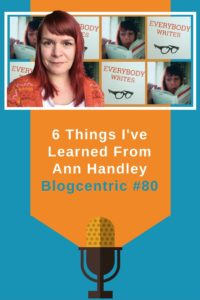 6 Things I've learned from Ann Handley
