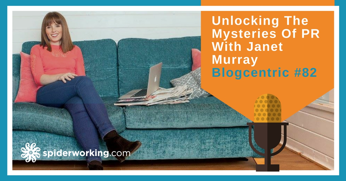 Unlocking The Mysteries Of PR With Janet Murray