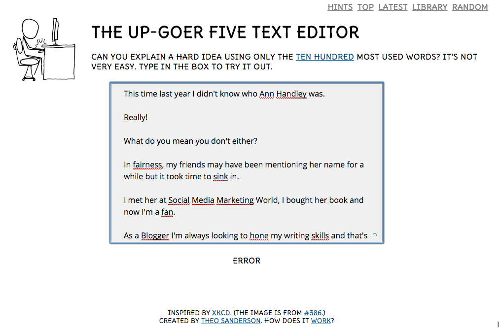 Upgoer five challenges you to write using just the 10 hundred most popular words in the English language